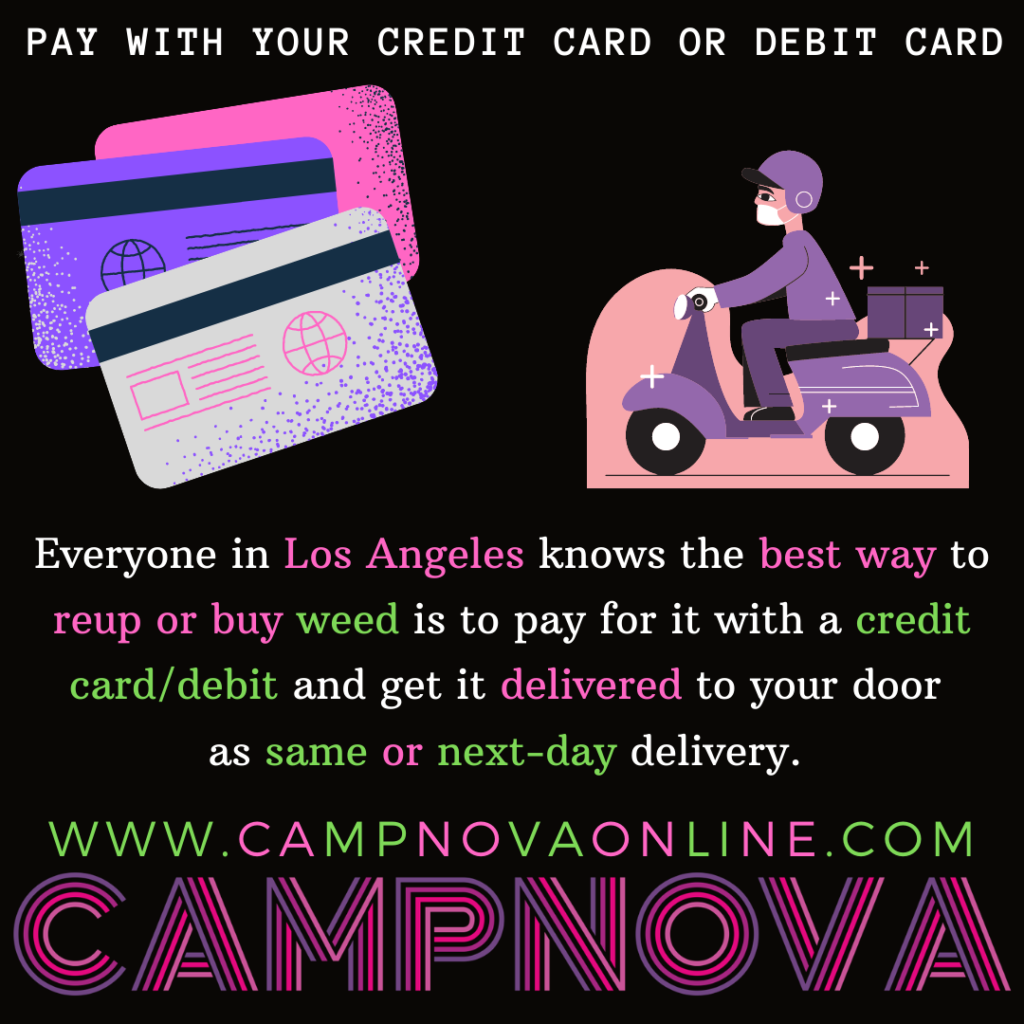 5. CampNova-Pay With CC-Campnova-Cannabis-Weed-Weedmaps-Delivery-Order-Best-Credit-Card-Debit-Accept-Online-Easy-Fast
